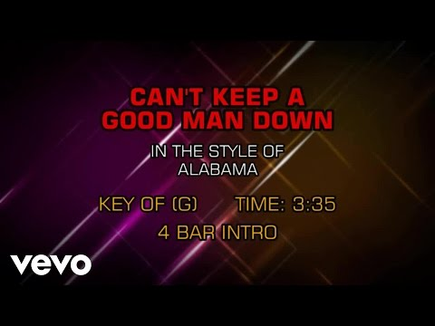 Alabama - Can't Keep A Good Man Down (Karaoke)