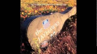The Jayhawks - Martin's Song/Settled Down Like Rain (live)