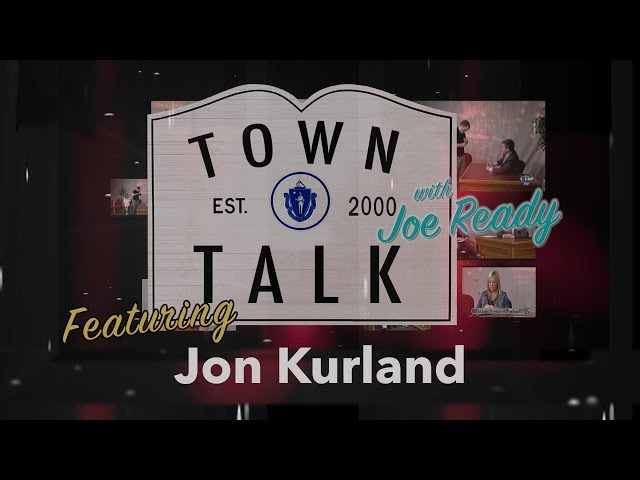 Town Talk featuring Jon Kurland - May 6, 2019