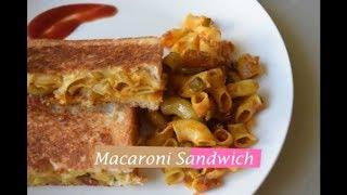 Indian Style Masala Macaroni & Cheese Sandwich | Spicy and Cheesy Sandwich Recipe|  |