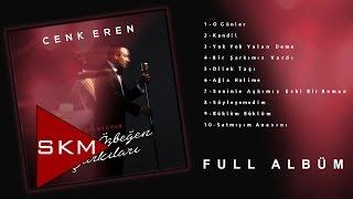 Cenk Eren - Repertuvar / Ferdi Özbeğen Şarkıları (Official Full Albüm)
