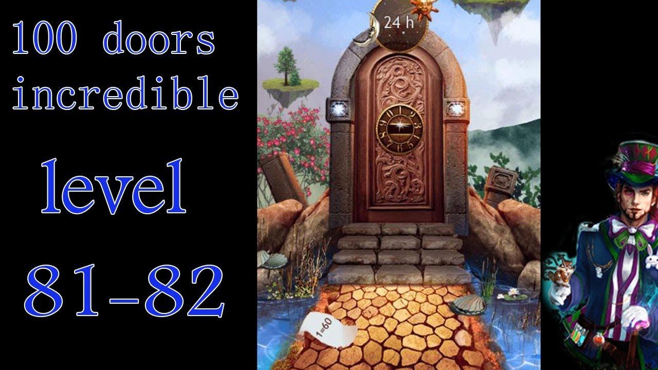 100 Doors Incredible Walkthrough Neveroyatnyj Mir Prohozhdenie Level 81 82 Youtube