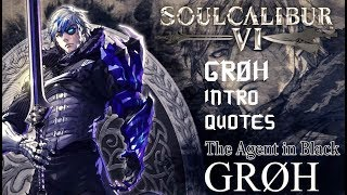 SOULCALIBUR VI - ALL GROH/Grøh INTRO & QUOTES WITH MOST CHARACTERS