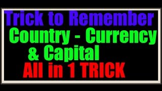 Tricks on All Countries Currencies & Capitals | Sure 100%  2 Marks in Government Exam
