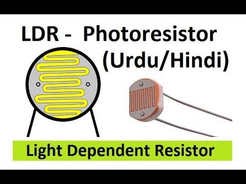 LDR : Light Dependent Resistor - Photoresistor in Hindi & Urdu - YouTube