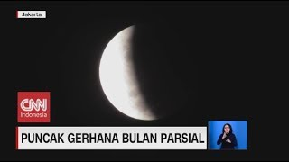 Penampakan Puncak Gerhana Bulan Parsial