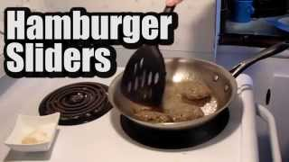 Hamburger Sliders: Lc Quickie - Episode 2