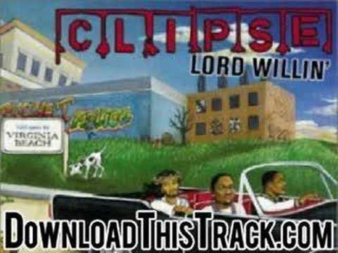 clipse - intro - Lord Willin'