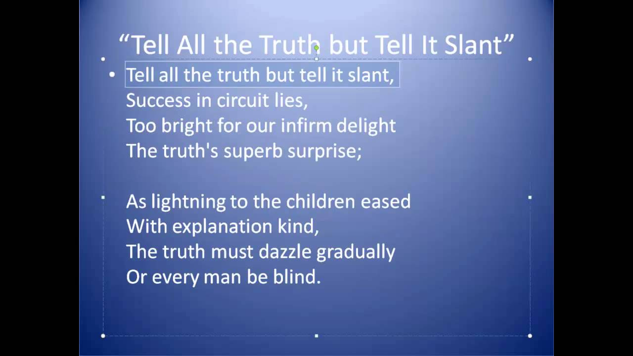tell all the truth by emily dickinson tell all the truth by emily dickinson