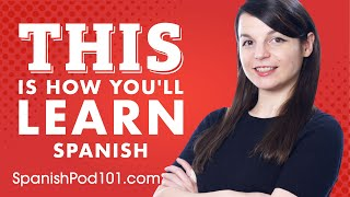 The 7 Easiest Ways to Learn Spanish (+Study Tools)
