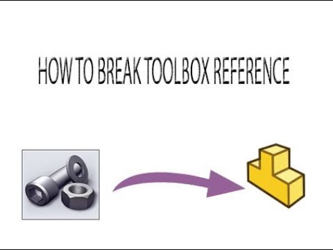 Removing the SOLIDWORKS Toolbox Internal Flag
