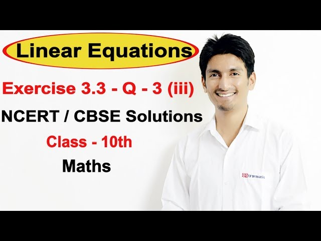 Exercise 3.3 Question 3 (iii) – Linear Equations NCERT/CBSE Solutions for Class 10th Maths