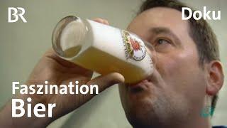 Bier - das komplizierteste Getrnk der Welt  Faszination Wissen  Doku  BR