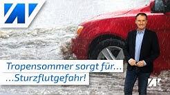Tropensommer bringt Gefahr von Sturzfluten!  Ab Freitagnachmittag heftige Unwetter mit Starkregen!