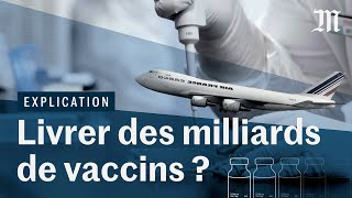 Covid-19 : pourquoi la livraison des vaccins est un immense défi logistique