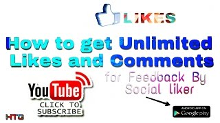 How to get Unlimited Likes and Comments for Feedback By- Social liker