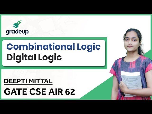 Digital Logic Design GATE Questions for CSE | Combinational Circuits