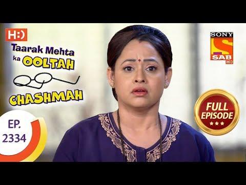 Taarak Mehta Ka Ooltah Chashmah - तारक मेहता - Ep 2334 - Full Episode - 9th November, 2017
