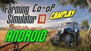 Farming Simulator 16 Android Türkçe OynuyoruZ #52 - Co-oP w/CanPlay