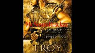 Troy soundtrack - achilles leads the myrmidons