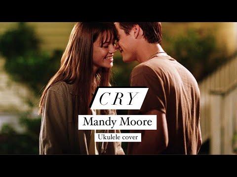 Cry - Mandy Moore (Ukulele Cover)