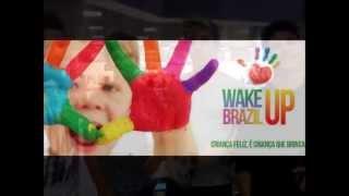 P9 - Wake Up Brazil