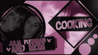 Cooking c Мамой Пушман ❤