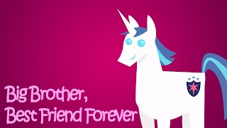 MLP - Big Brother, Best Friend Forever (TGiuseppe