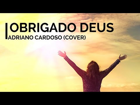 Adriano Cardoso-Obrigado Deus  Cover