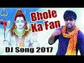 Download Bhole Ka Fan | Popular Haryanvi DJ Songs 2017 | Ankit Saini | Haryanvi Songs 2017 | Mk Haryanvi MP3 song and Music Video
