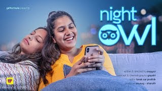Night Owls | When you can\'t sleep early | Girl Formula | Chai Bisket