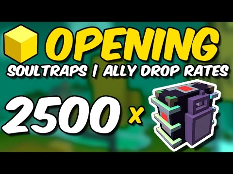 Opening 2500 Soultraps | Ally Drop Rates