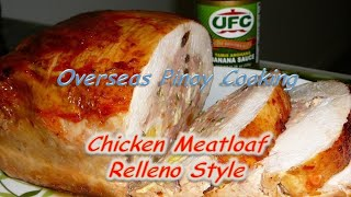 Chicken Meatloaf Chicken Relleno Style