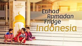 The Etihad Ramadan Fridge comes to Indonesia | Eti...