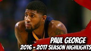 Paul George Season Highlights // 2016 - 2017 NBA Season // OKlahoma City Thunder!