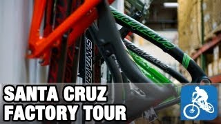 Santa Cruz factory tour