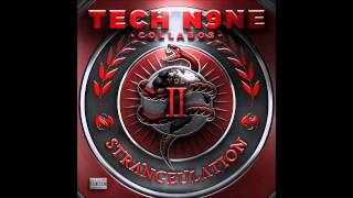 TECH  N9NE slow to me ft Krizz Kaliko and Rittz