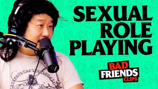 Bobby Lee Talks About His Sexual Role Playing | Bad Friends Clips
