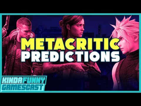 Bets And Predictions Of Metacritic Scores In 2020 - Kinda Funny Gamescast Ep. 2