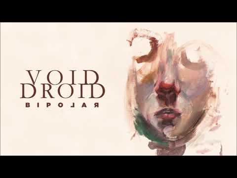 Void Droid - Bipolar (Full Album 2020)
