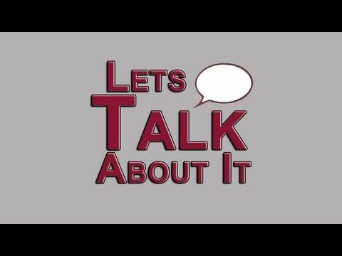 Lets Talk About It #279 Thursday 9-26-2013
