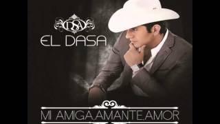 """""""Mi Amiga , Amante , Amor"""" - El Dasa"""