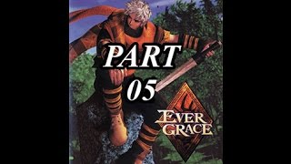 EP12 Play EVERGRACE Ps2 Part05