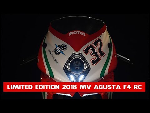 New 2018 MV Agusta F4 RC | The Limited Edition 2018 MV Agusta F4 RC Breaks Cover!