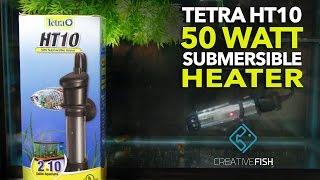 Tetra HT10 Submersible 50 Watt Heater