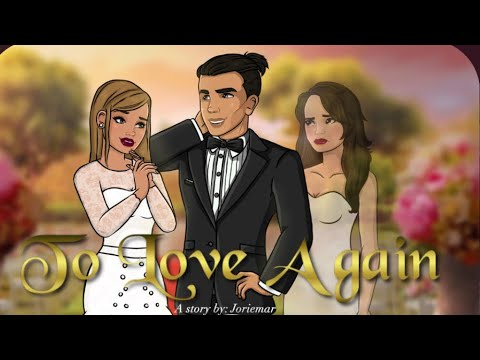 To love again (episode 24) episode choose your story