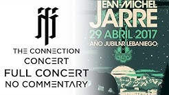 Jean-Michel Jarre - The Connection Concert (Full Concert) [No Commentary]