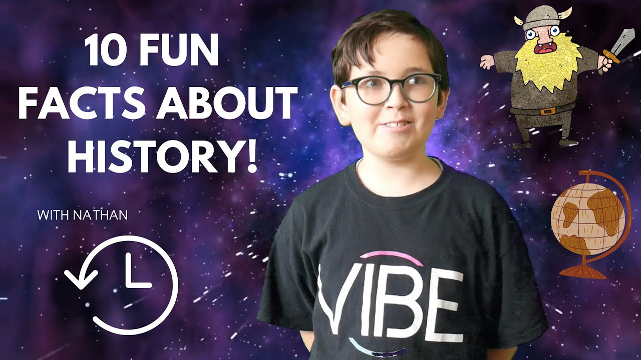 10 FUN FACTS ABOUT HISTORY | BY NATHAN