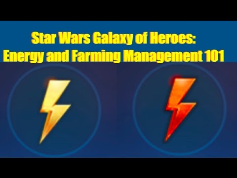 Star Wars Galaxy of Heroes: Energy and Farming Management 101
