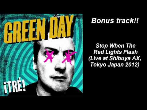 Green Day Stop When The Red Lights Flash Live Bonus Track